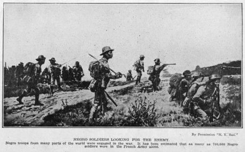 """imustconcentrate: """"Les troupes nègres de nombreuses parties du monde ont été engagés dans la guerre.  Il a été estimé que près de 700.000 soldats noirs étaient dans l'armée française seule """"."""