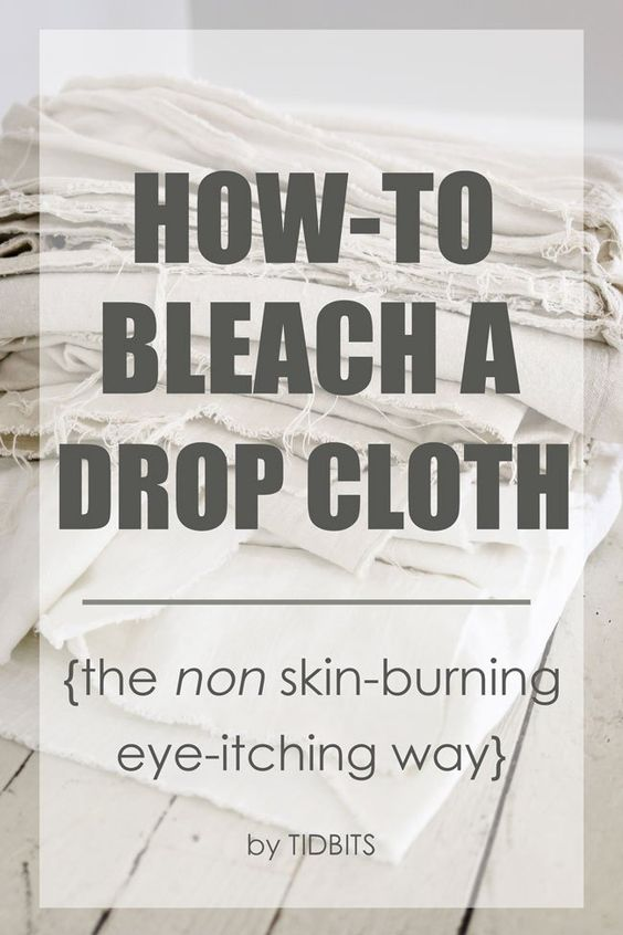 Check out How To Bleach a Drop Cloth. It's so easy to make! | Eyes ...