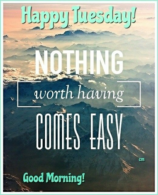 Happy Tuesday Inspirations Weekday Quotes Tuesday