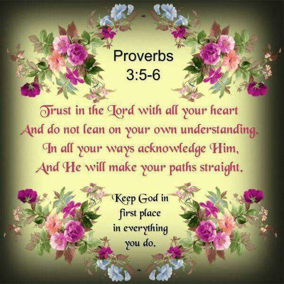 Proverbs 3:5-6 KJV: