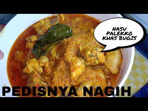 Resep Nasu Palekko Khas Bugis Ayam Palekko Youtube Nasu Food Chicken