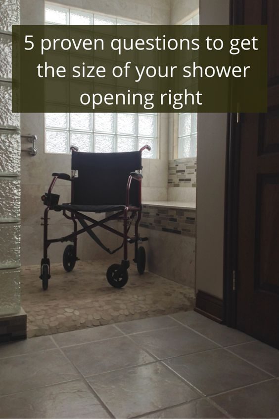 5 proven questions to get the size of your shower opening for Bathroom design questions