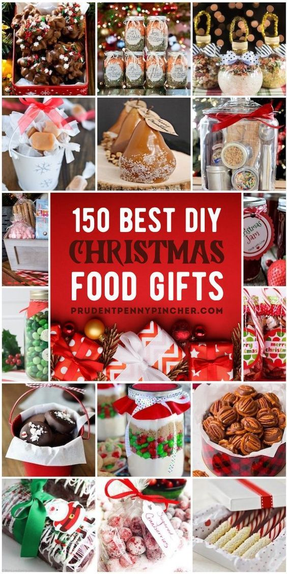 150 Best Food Diy Christmas Gifts In 2020 Christmas Food Gifts Diy Christmas Gifts Homemade Christmas Gifts