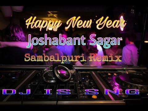 Happy New Year Remix Jasobanta Saga Sambalpuri Remix Dj Song New Year Special Mixdjstar Youtube In 2020 Dj Songs Songs Remix Music