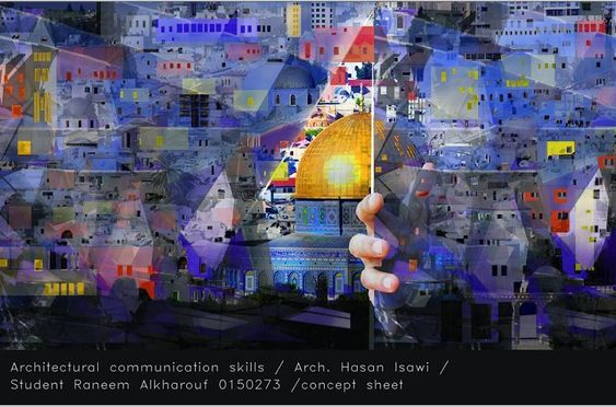 Raneem Al-kharouf  القدس العربية في عيون المعماريين-