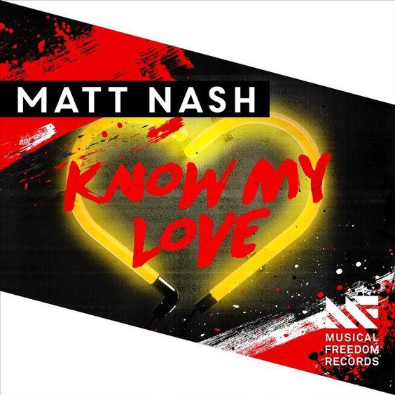Matt Nash – Know My Love (single cover art)