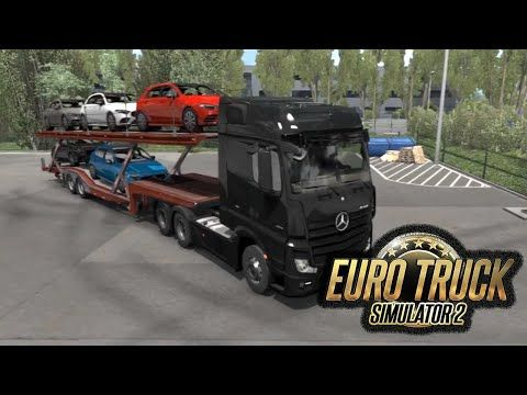 Mercedes Benz Truck 2020 Euro Truck Simulator 2 Cars Delivery