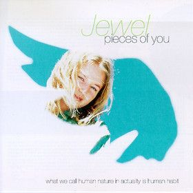 """Jewel, Pieces of You***: Back in '97 I went to Lilith Fair, and Jewel was one of the acts I really wanted to see. She started off with """"Foolish Games"""" and as soon as she stated """"You took your coat off and stood in the rain"""" the skies opened in a wicked spate of rain and thunder, blotting out the sound and even the sight of jewel. Drenched, high, and in lust, it was a wonderful night. We listened to this later that night as we took care of one or two of those states. ;) 8/27/15"""
