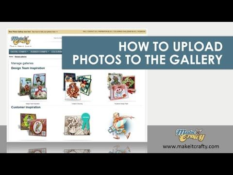 How to upload a photo to Make it Crafty Photo Gallery