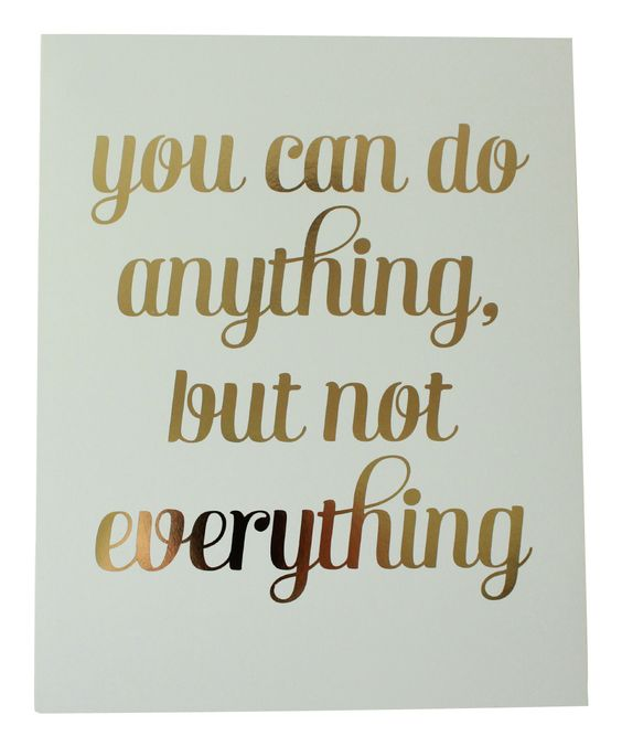 Anything, Not Everything