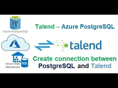 Talend Etl How To Connect With Azure Based Postgresql Database Connection Azure Science And Technology