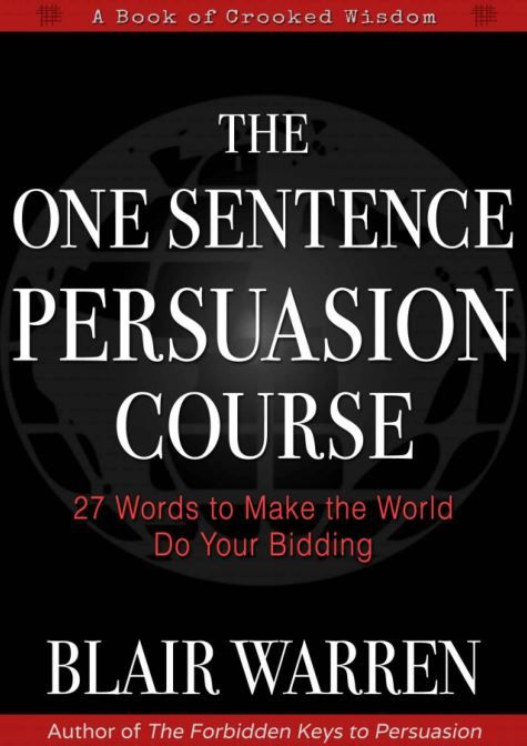 The One Sentence Persuasion Course By Blair Warren Download The One Sentence Persuasion Course Pdf Book By Blair Warre Persuasion Words Read Books Online Free