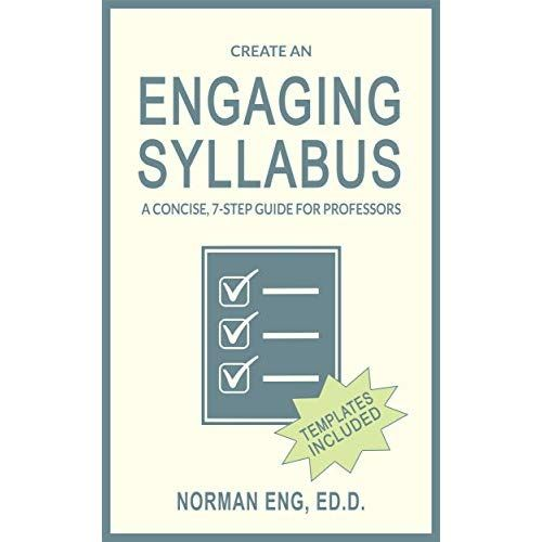 Create An Engaging Syllabus A Concise 7 Step Guide For