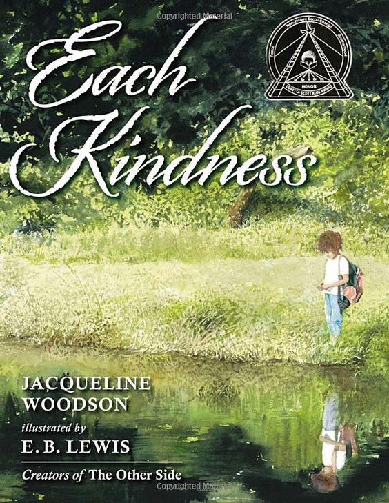 Each Kindness (Jane Addams Award Book (Awards)): Jacqueline Woodson, E. B. Lewis: 9780399246524: Amazon.com: Books