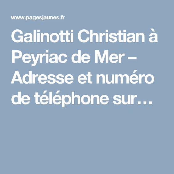 Galinotti Christian à Peyriac de Mer – Adresse et numéro de téléphone sur…