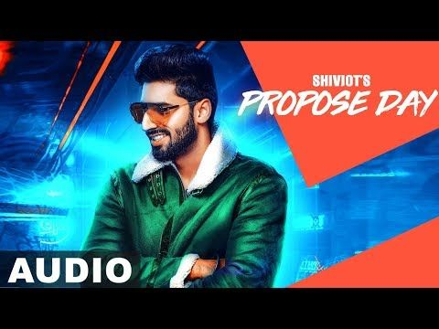 Propose Day Shivjot Mp3 Song Download Mp3 Song Propose Day