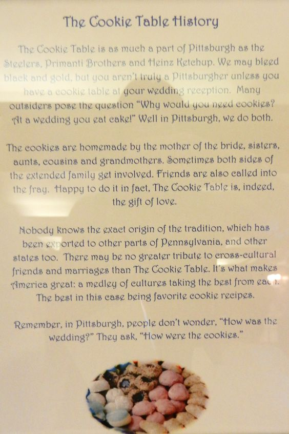 Cookie table story at a wedding I attended (if your from Pittsburgh, PA you know about this)