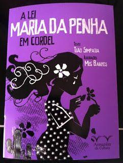 Ilustra livro Lei Maria da Penha em cordel 'Mulher de Lei' de Tião Simpatia - Armazém da Cultura