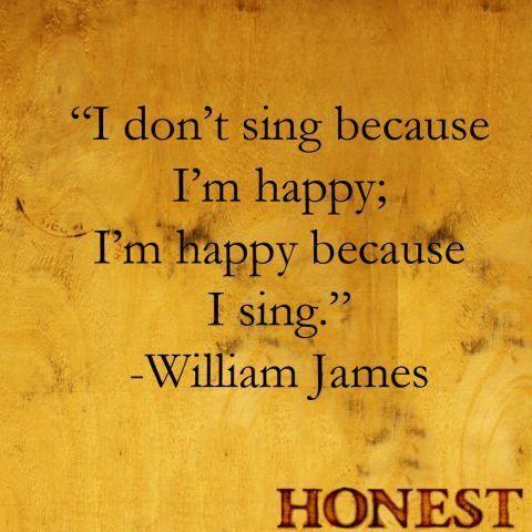 Singing always makes me happy