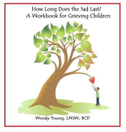 Workbook for grieving children