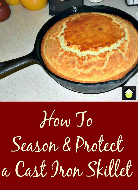how to season and protect your cast iron skillet easy recipes pinterest seasons. Black Bedroom Furniture Sets. Home Design Ideas