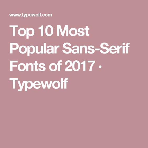 Top 10 Most Popular Sans-Serif Fonts of 2017 · Typewolf   Fonts ...