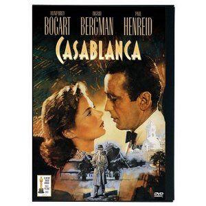 Casablanca--still haven't seen it...