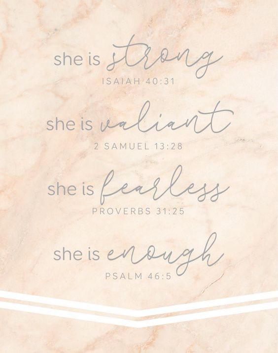 Scripture and blush pink. She is strong - Isaiah 40:31 She is valiant - 2 Samuel 13:28 She is fearless - Proverbs 31:25 She is enough - Psalm 46:5 With so many stresses in life in can really bring you down. Luckily we can turn to the bible for light. Their are so many passages in the bible that can encourage and inspire a women. This inspirational print is a collection of bible verses specifically to lift up and encourage women. -Typography Theme -Different size options available #bibleverseprints