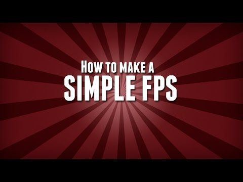 Hello In This Video I Will Be Show You How To Make A Simple Fps