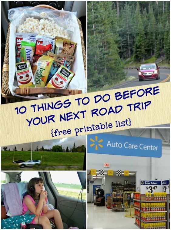 10 Things To Do Before Your Next Road Trip {free Printable