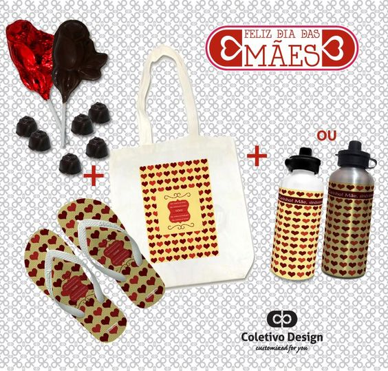 Dia das Mães - Customized For You  Coletivo Design - Ecobag Personalizada + Chinelo Personalizado + Squeeze Personalizado + 2 Pirulitos de Chocolate + 6 Bombons