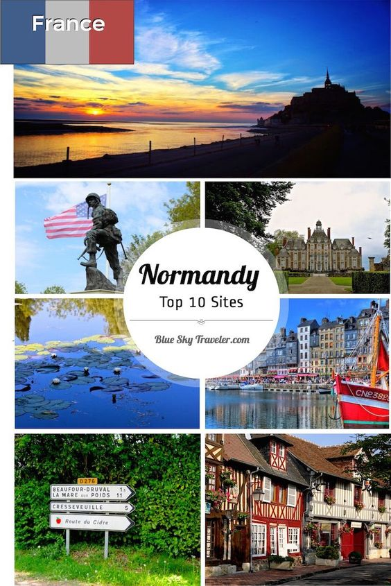 The Top 10 Normandy sights to see in this region of France: Mont St. Michel, D-Day landing beaches, market towns painted by the Impressionist painters.