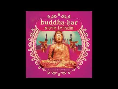 Buddha Bar A Trip To India Youtube