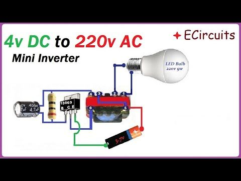 In This Simple Electronic Project I Have Clearly Shown How You Can Make 4v Dc To 220v A Simple Electronics Electronic Circuit Projects Electronics Projects Diy