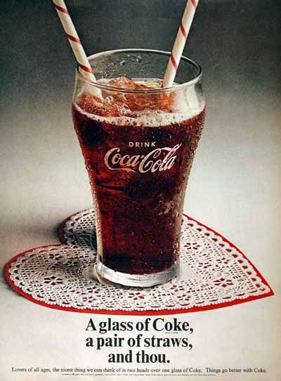 A glass of coke, a pair of straws, and thou.