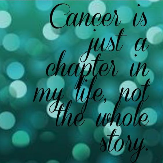 And I Will Not Let Cancer Define Me.