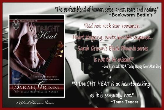 MIDNIGHT HEAT  (Black Phoenix 2)  Amazon US: http://amzn.com/B00NU8M0QQ Amazon UK: http://www.amazon.co.uk/dp/B00NU8M0QQ Amazon CA: http://www.amazon.ca/dp/B00NU8M0QQ Kobo: http://store.kobobooks.com/en-US/ebook/midnight-heat-2 iBooks: https://itunes.apple.com/us/book/id943576931 B&N: http://bit.ly/1x5e9Pc  #BlackPhoenix #TeamDominic #RockStarRomance