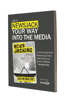 How to Newsjack Your Way Into the #Media - free excerpt via @HubSpot #ebook #marketing