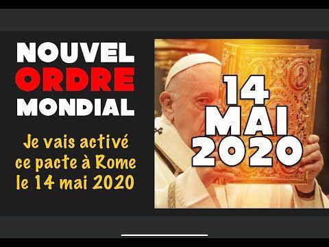 Le Pape Active Le Nouvel Ordre Mondial Le 14 Mai 2020 Allan Rich