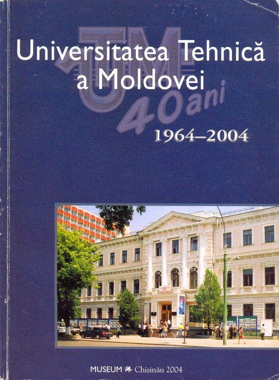 Chişinău, oraşul meu: Universitatea Tehnică a Moldovei (1964-2004)