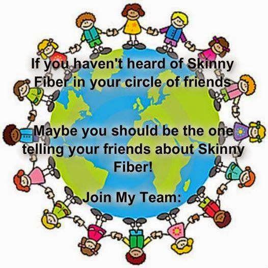 Everyone Wants Skinny Fiber and I Want and You #SkinnyFiber