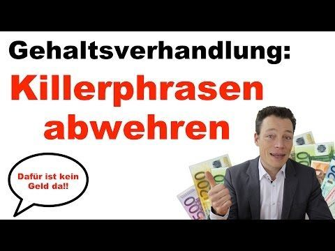 Gehaltsverhandlung Ii Killerphrasen Kontern 5 Tipps Fur Gehaltserhohungen Von Martin Wehrle Youtube Gehaltsverhandlung Finanzen Tipps