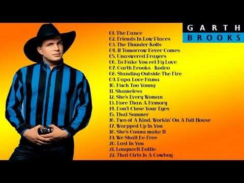 Best Songs Of Garth Brooks Garth Brooks Greatest Hits Full Album