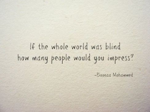 827 Relax and Succeed - If the whole world was blind how many people would you impress?