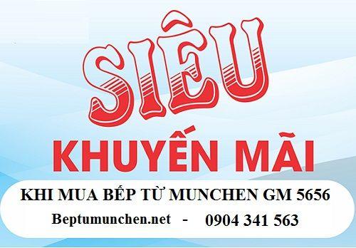 Nội Thất Kường Thịnh khuyến mại khủng cho bếp từ Munchen GM 5656
