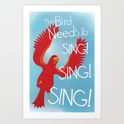 Birds Need to Sing Art Print by Amy Newhouse - $16.00