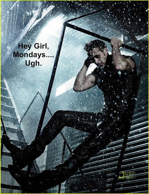 Mondays-Ugh!!