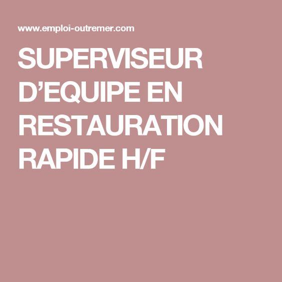 SUPERVISEUR D'EQUIPE EN RESTAURATION RAPIDE H/F