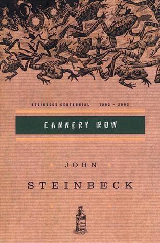 Cannery Row. John Steinbeck.