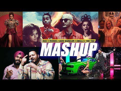 Buzz X Friends X Daru Badnaam X Swalla X Taki Taki Dj Harshal Mashup Sunix Thakor Youtube Mashup Song Hindi Dj Songs